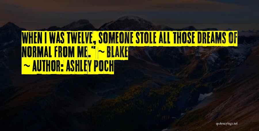 Ashley Poch Quotes 2230328