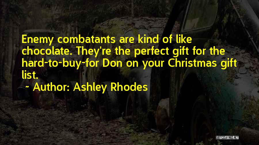 Ashley Rhodes Quotes 1882212