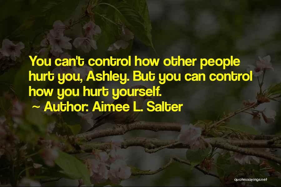 Ashley Salter Quotes By Aimee L. Salter