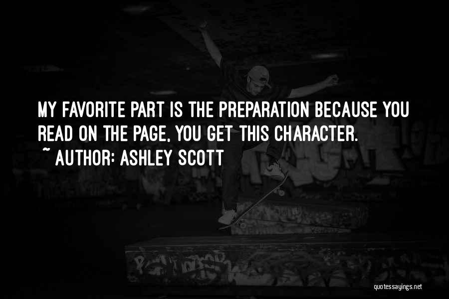 Ashley Scott Quotes 1335511
