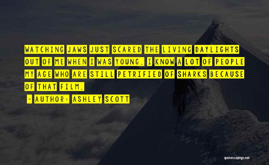 Ashley Scott Quotes 1470926