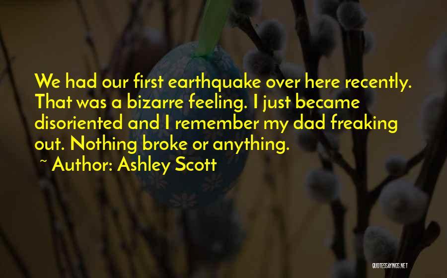 Ashley Scott Quotes 1576666
