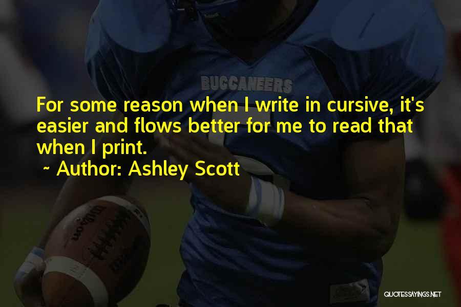 Ashley Scott Quotes 2052248