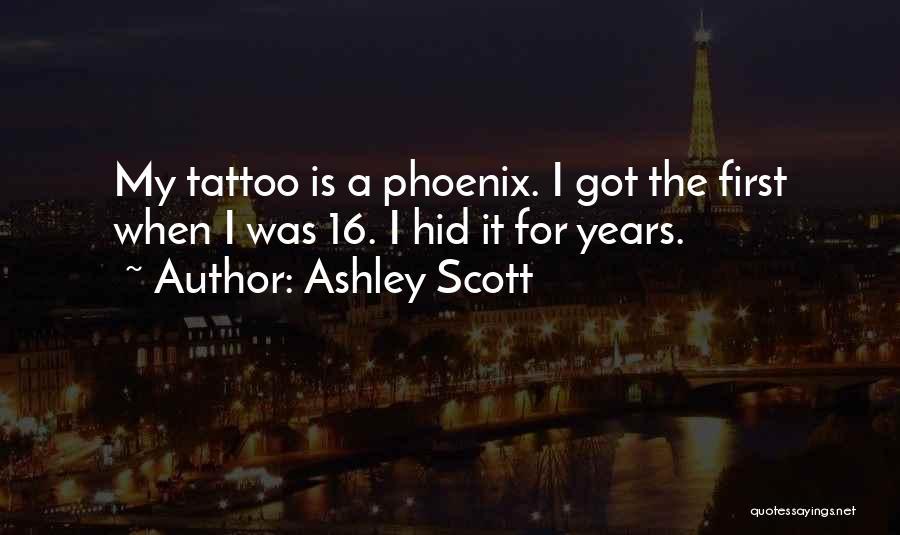Ashley Scott Quotes 2161875
