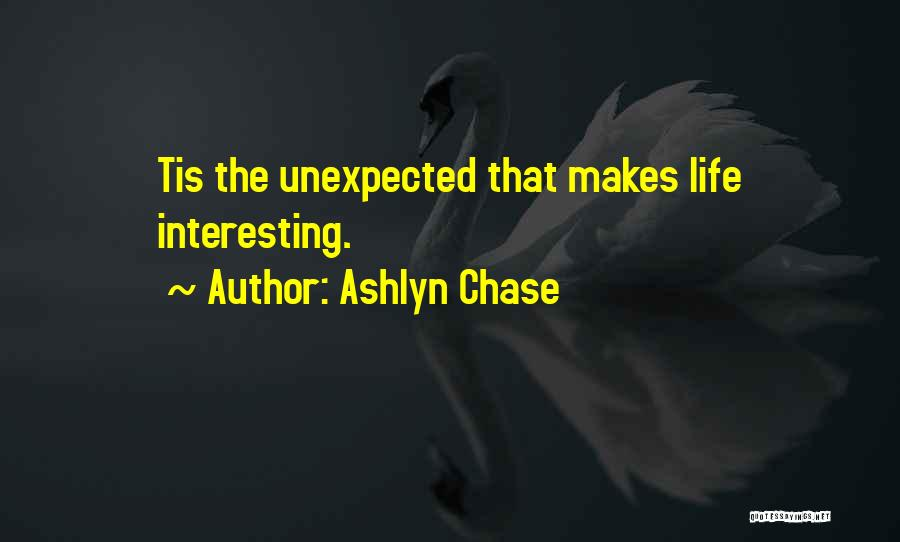 Ashlyn Chase Quotes 1236877