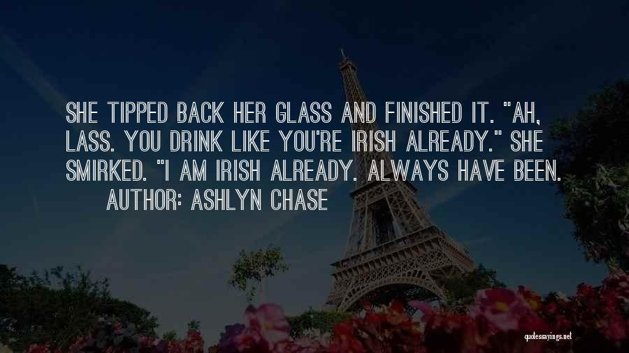 Ashlyn Chase Quotes 232256