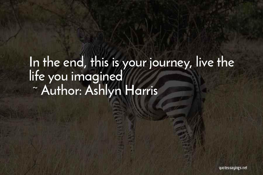 Ashlyn Harris Quotes 1389904