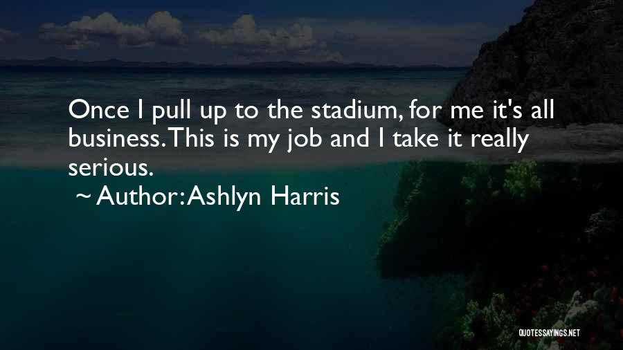 Ashlyn Harris Quotes 204402