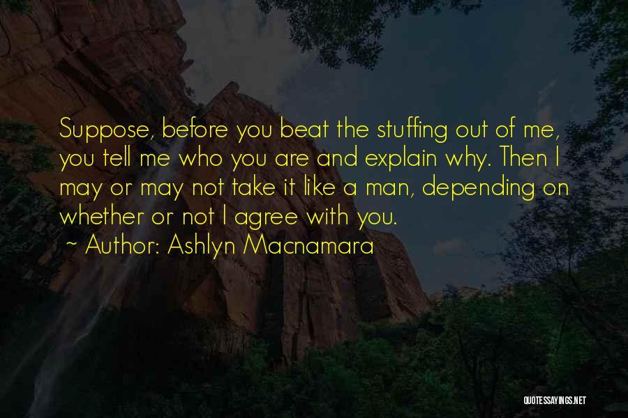 Ashlyn Macnamara Quotes 1025181