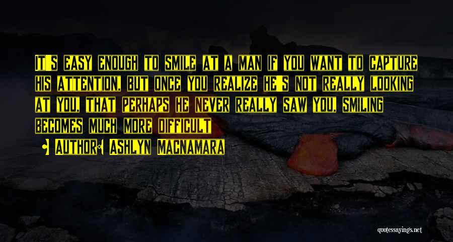 Ashlyn Macnamara Quotes 1397965