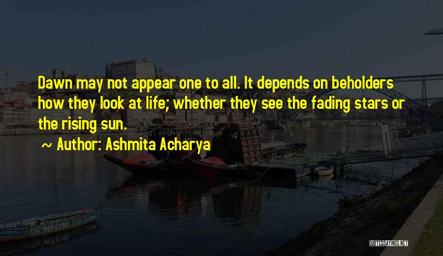 Ashmita Acharya Quotes 244806