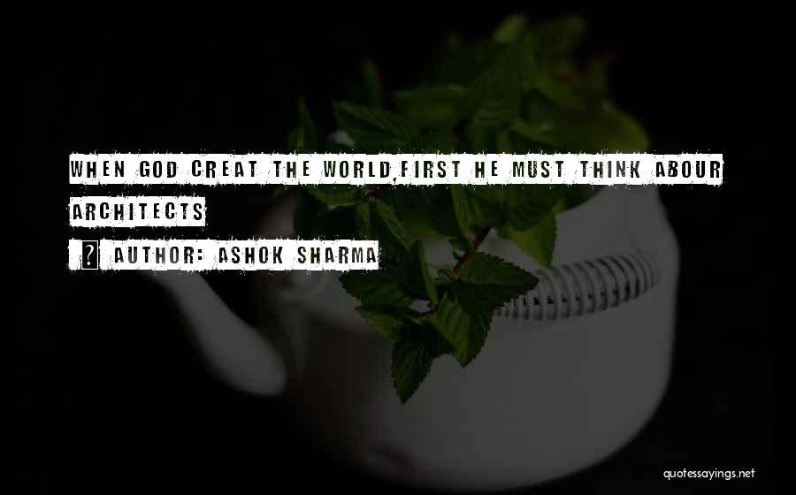 Ashok Sharma Quotes 1916631