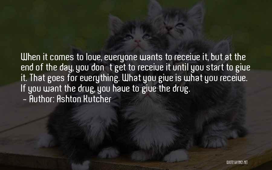 Ashton Kutcher Quotes 107996