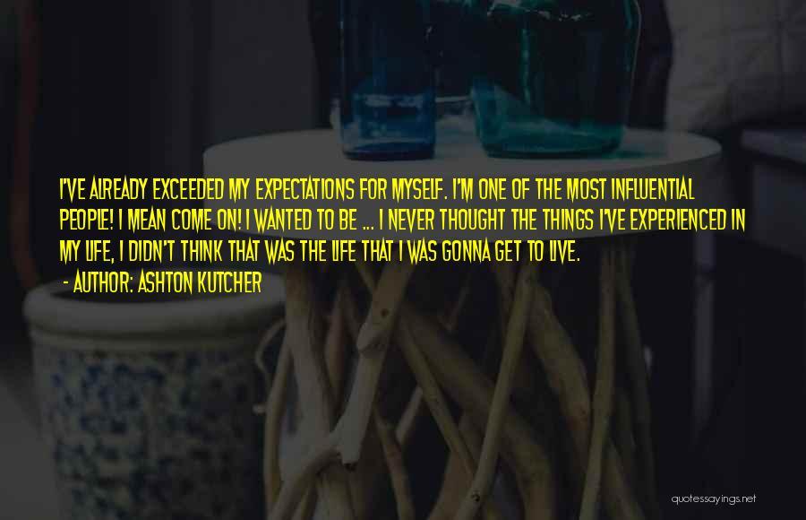 Ashton Kutcher Quotes 1083929