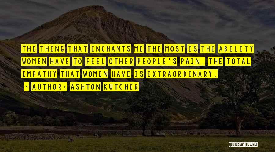 Ashton Kutcher Quotes 1233409