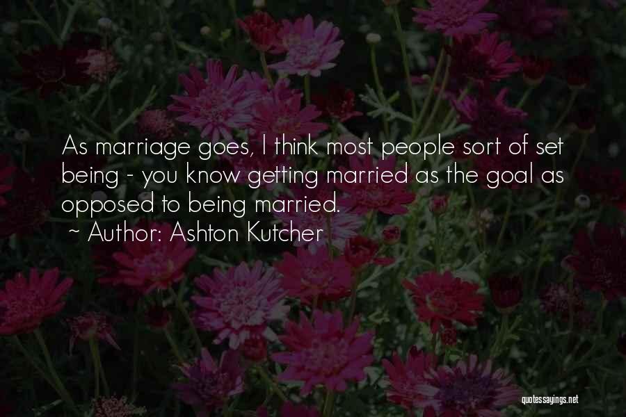 Ashton Kutcher Quotes 1236636