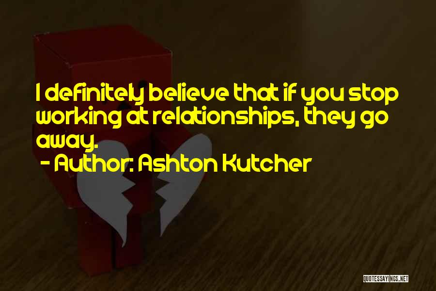 Ashton Kutcher Quotes 1287987