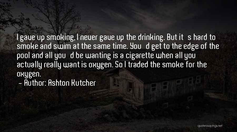 Ashton Kutcher Quotes 133760