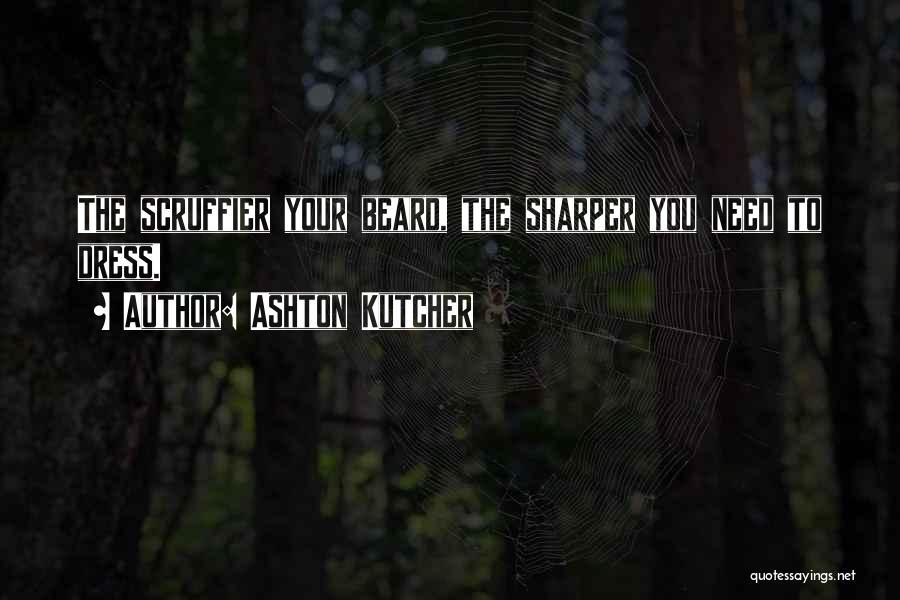 Ashton Kutcher Quotes 1407132