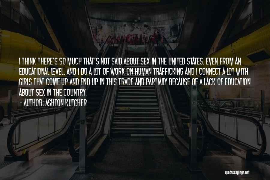 Ashton Kutcher Quotes 1541890
