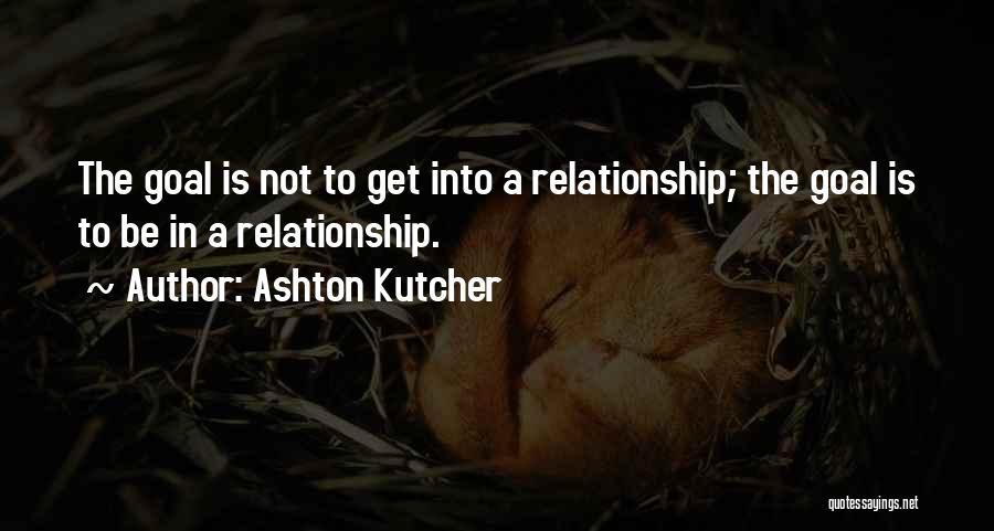 Ashton Kutcher Quotes 1550466