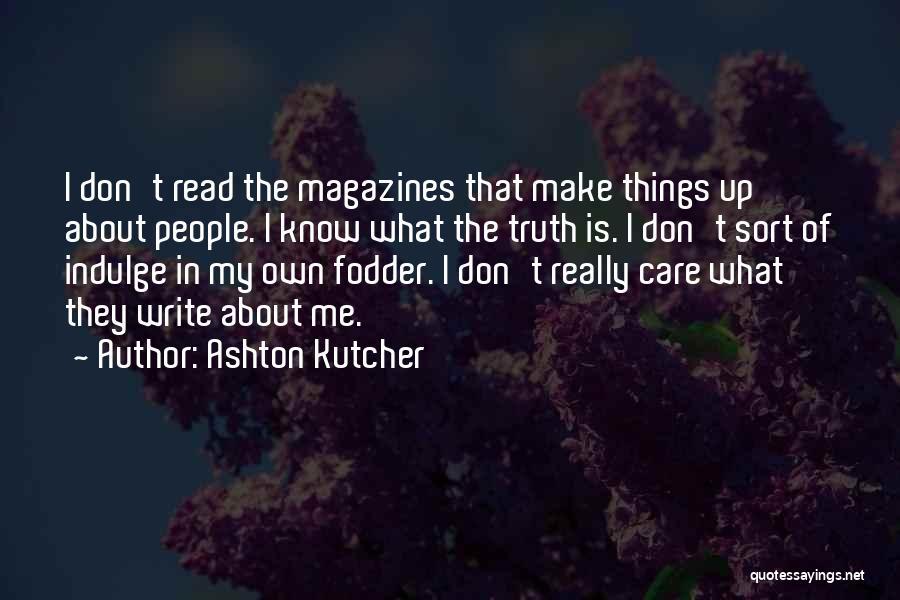 Ashton Kutcher Quotes 1607294