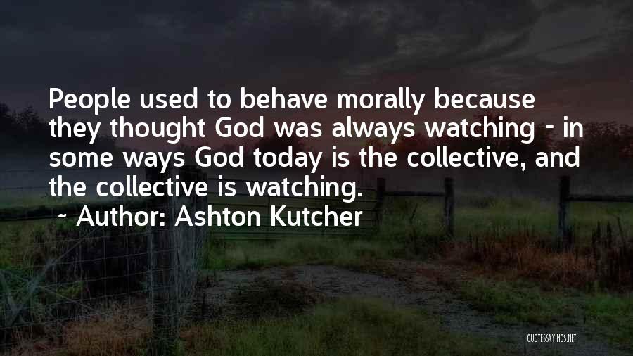 Ashton Kutcher Quotes 162280