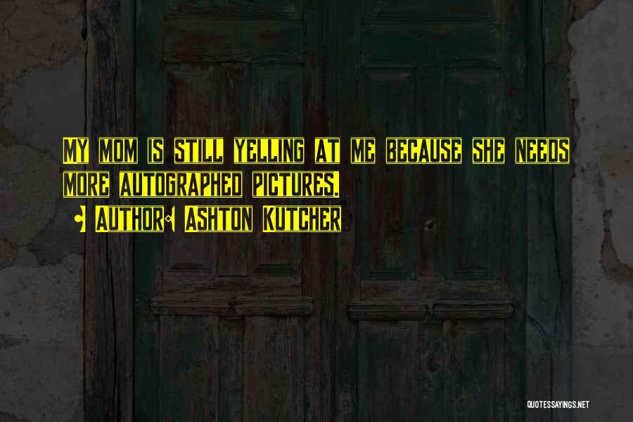 Ashton Kutcher Quotes 1679529