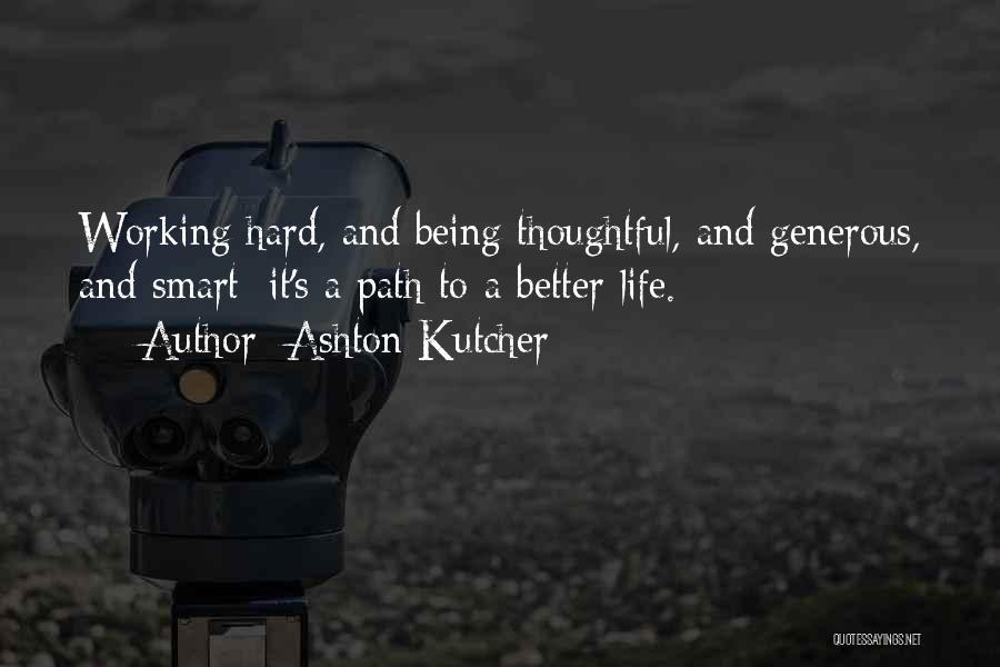 Ashton Kutcher Quotes 1691948