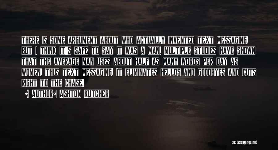 Ashton Kutcher Quotes 1721540