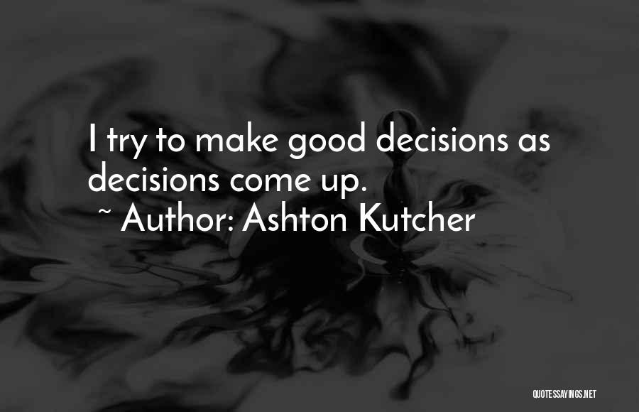 Ashton Kutcher Quotes 1758094