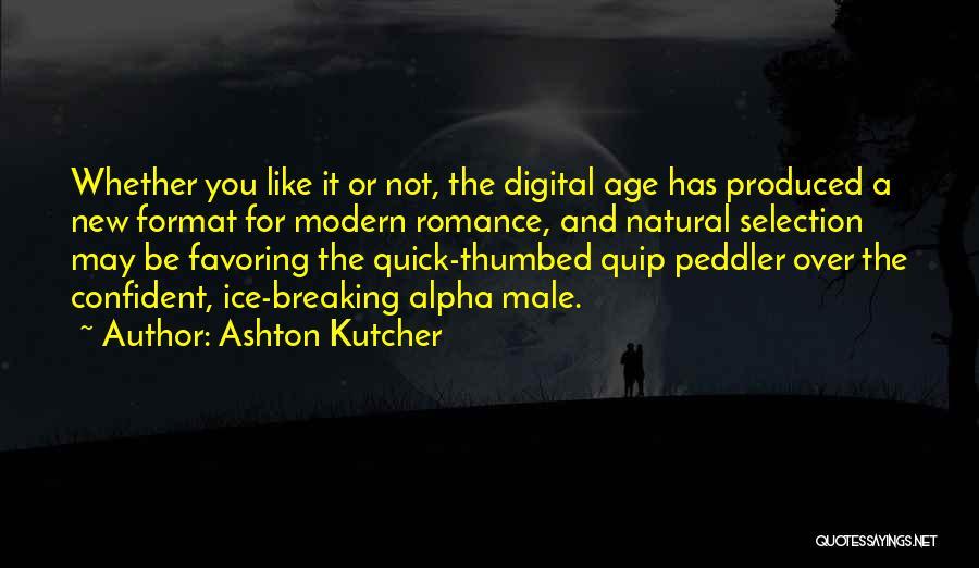 Ashton Kutcher Quotes 1897349