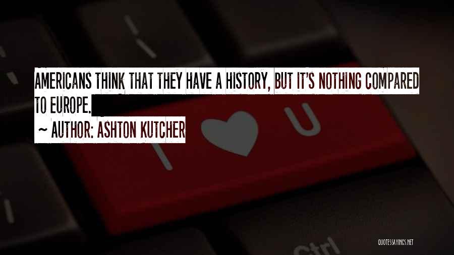 Ashton Kutcher Quotes 194484