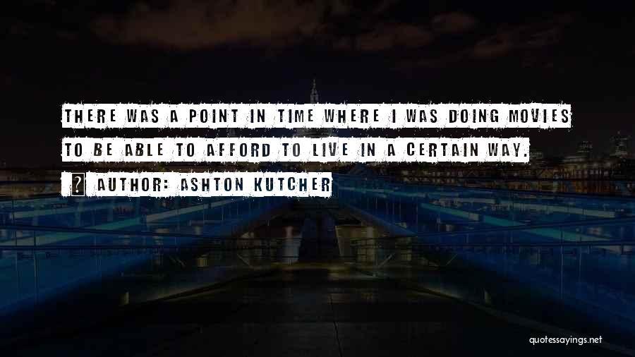 Ashton Kutcher Quotes 211664