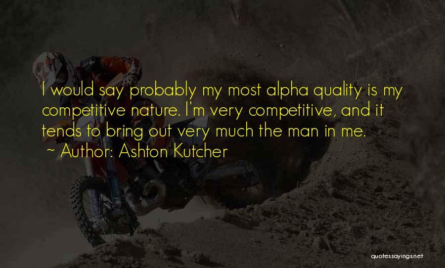 Ashton Kutcher Quotes 2138851