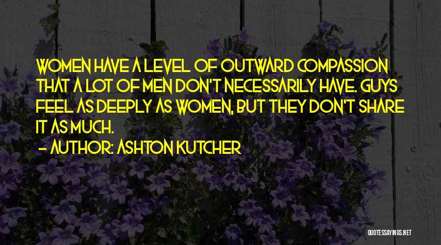 Ashton Kutcher Quotes 2184001