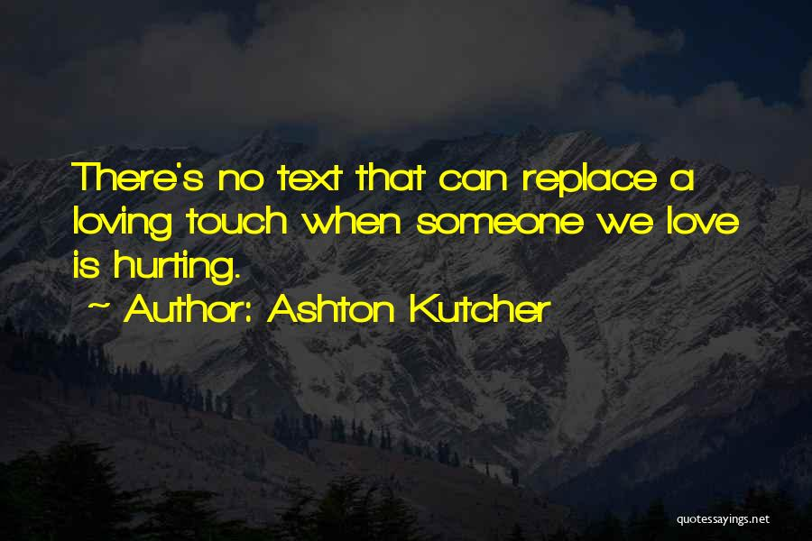 Ashton Kutcher Quotes 2204859