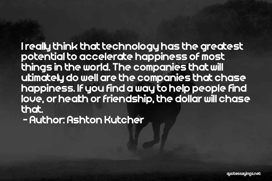 Ashton Kutcher Quotes 259858