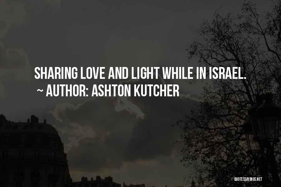 Ashton Kutcher Quotes 276618