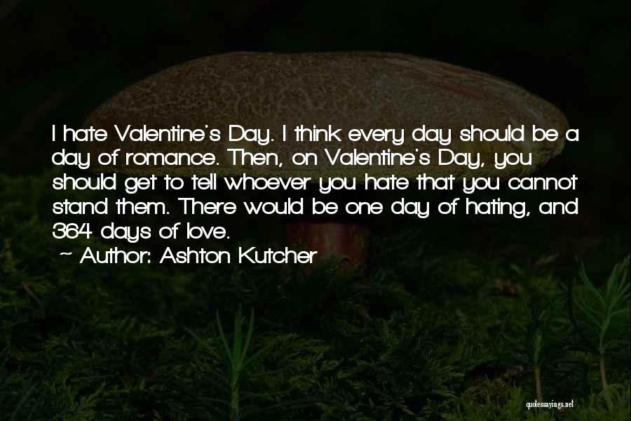 Ashton Kutcher Quotes 313150