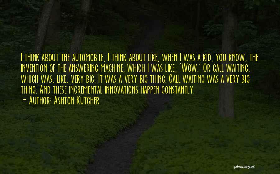 Ashton Kutcher Quotes 335349