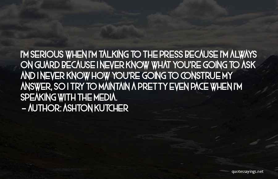Ashton Kutcher Quotes 350050