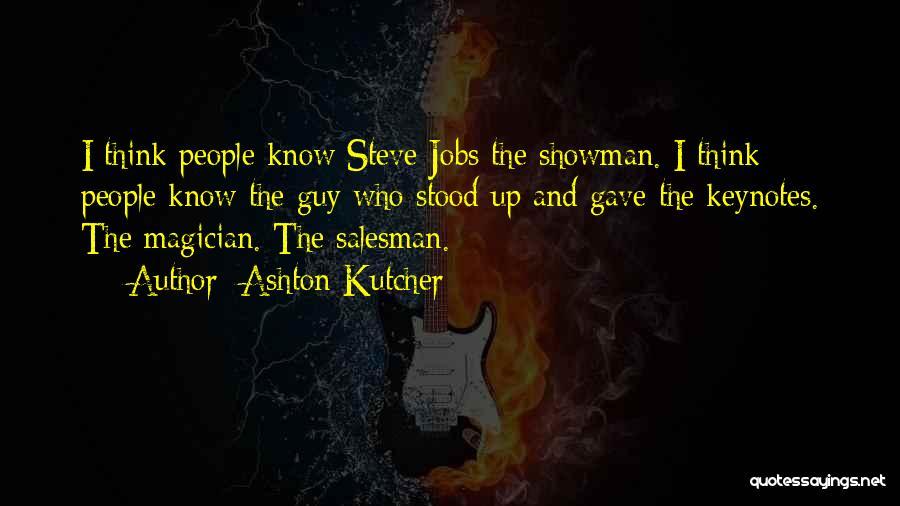 Ashton Kutcher Quotes 360017
