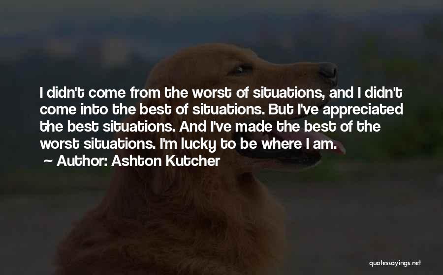 Ashton Kutcher Quotes 364870
