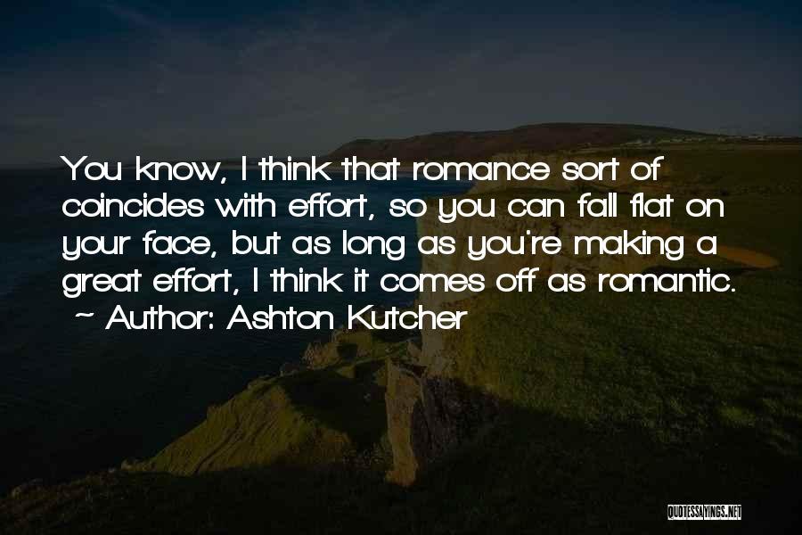 Ashton Kutcher Quotes 657822