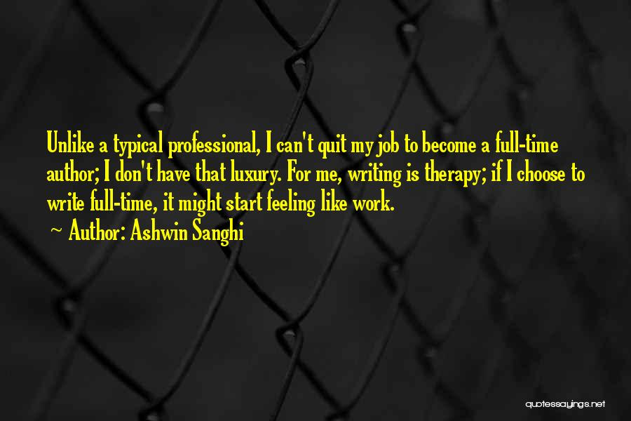 Ashwin Sanghi Quotes 153511