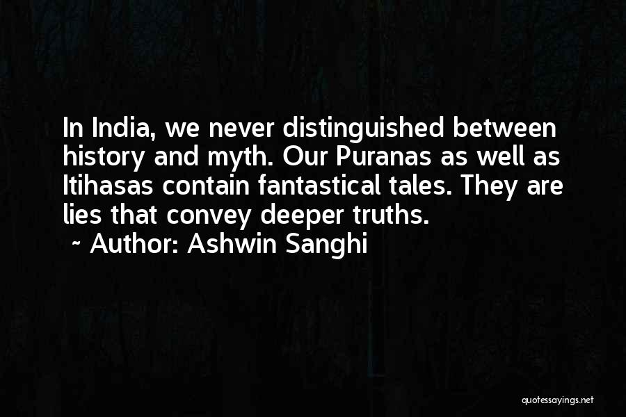 Ashwin Sanghi Quotes 388414