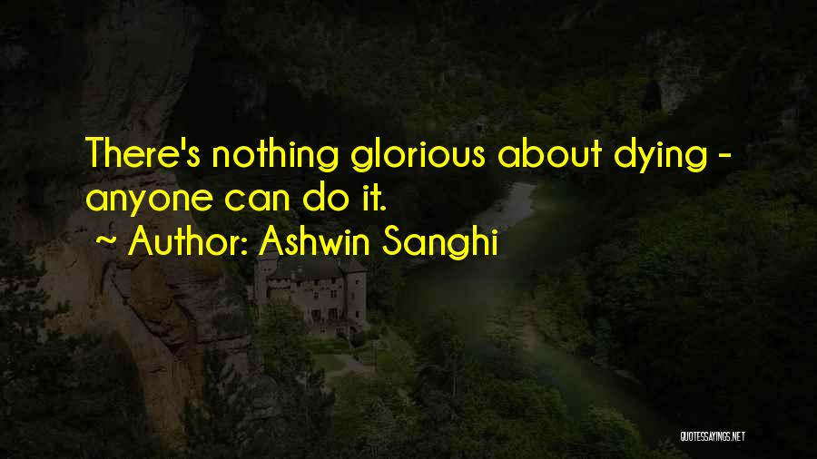 Ashwin Sanghi Quotes 457915