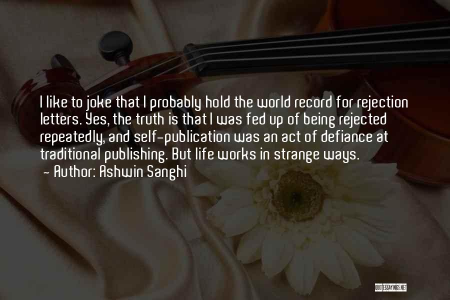 Ashwin Sanghi Quotes 627292