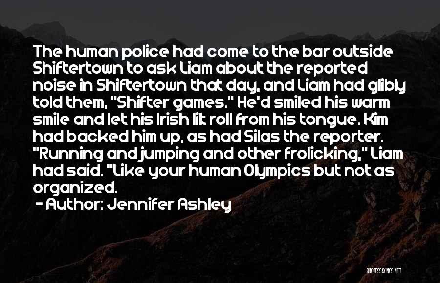 Ask Ashley Quotes By Jennifer Ashley